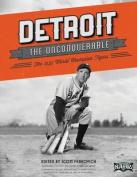 Detroit the Unconquerable