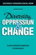 Diversity, Oppression & Change