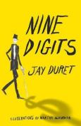 Nine Digits