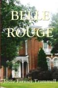 Belle Rouge