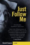 Just Follow Me