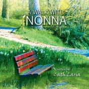 A Walk with Nonna
