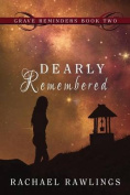 Dearly Remembered