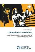 Tentaciones Narrativas [Spanish]