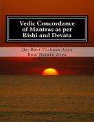 Vedic Concordance of Mantras as Per Rishi and Devata [SAN]