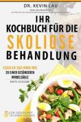Ihr Kochbuch Fur Die Skoliose Behandlung [GER]