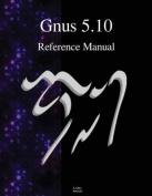 Gnus 5.10 Reference Manual