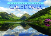Caledonia (Picturing Scotland)