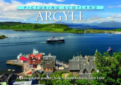 Picturing Scotland: Argyll