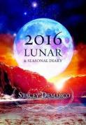 2016 Lunar Seasonal Diary