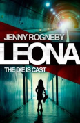 Leona - The Die is Cast