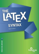 The LaTeX Syntax
