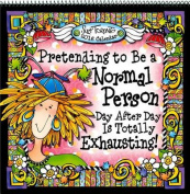 Pretending to Be a Normal Person Day After Day Is Totally Exhausting!