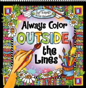 Always Color Outside the Lines