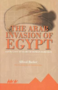 The Arab Invasion of Egypt
