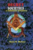 Secret Societies & Submersive Movements
