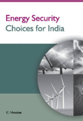 Energy Security Choices for India