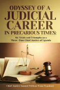 The Odysssey of Judicial Career in Precarious Times