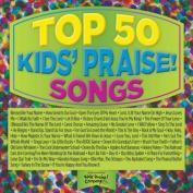 Top 50 Kids Praise Songs
