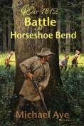 Battle at Horseshoe Bend