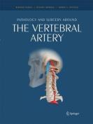 Pathology and Surgery Around the Vertebral Artery