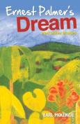 Ernest Palmer's Dream