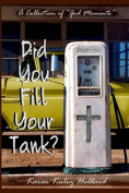 Did You Fill Your Tank?