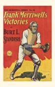Frank Merriwell's Victories