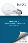 Innovation in Fokal Member Institutions