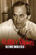 Murray Raphel Remembers