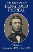 The Journal of Henry David Thoreau, Volume 3