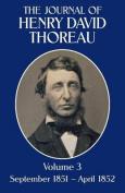 The Journal of Henry David Thoreau, Volume 3
