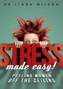 Stress Made Easy