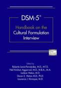Dsm-5(r) Handbook on the Cultural Formulation Interview