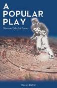 A Popular Play