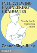 Interviewing Engineering Graduates