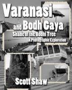 Varanasi and Bodh Gaya