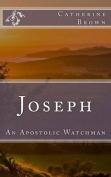Joseph - An Apostolic Watchman