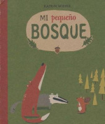 Mi Pequeo Bosque- My Little Forest [Board Book]