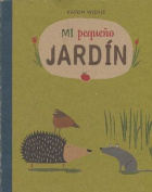 Mi Pequeo Jardn- My Little Garden [Board Book]