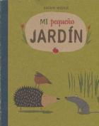 Mi Pequeo Jardn- My Little Garden [Board Book]