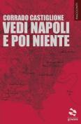 Vedi Napoli E Poi Niente [ITA]
