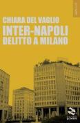 Inter-Napoli. Delitto a Milano [ITA]