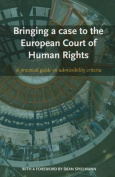 Bringing a Case to the European Court of Human Rights