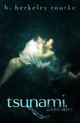 Tsunami: A Love Story