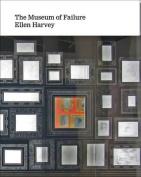 Ellen Harvey - the Museum of Failure