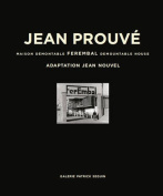 Jean Prouve - Ferembal Demountable House