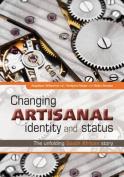 Changing Artisanal Identity and Status
