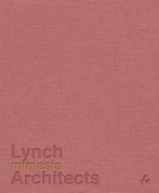 Mimesis: Lynch Architects