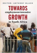 Towards Employment-Intensive Growth in South Africa